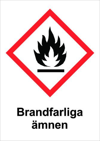 Skylt Brandfarliga ämnen