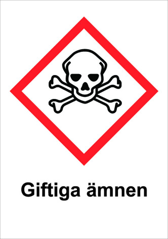 Skylt Giftiga ämnen