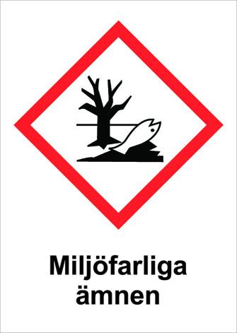 Skylt Miljöfarliga ämnen